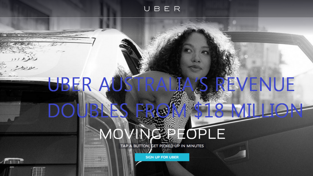 Uber Australia's revenue doubles from $18 million