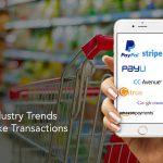 5 Payments Industry Trends That Will Make Transactions More Secure