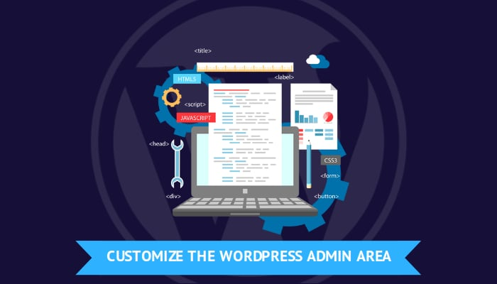 Easy Guide to Customize Your WordPress Admin Area