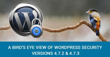 Wordpress Security Version 4.7.2 & 4.7.3