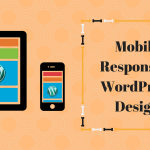 Tips to Make WordPress Design Mobile Responsive