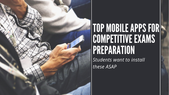 Top Mobile Apps for Competitive Exams Preparation-seeromega