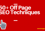 50+ Off Page SEO Techniques
