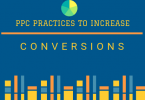 Advanced PPC Practices To Increase Leads And Conversions For Your E-Commerce Business