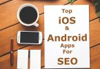 What are the different SEO mobile apps for Android and iOS
