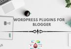 Top 20 WordPress Plugins Every Blogger Needs