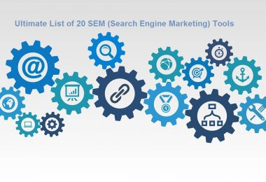 Ultimate List of 20 SEM (Search Engine Marketing) Tools
