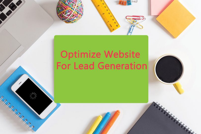 8 Easy ways to optimize your website for lead generation