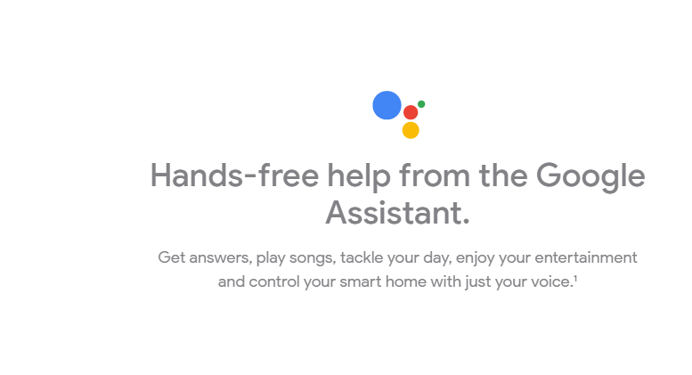Google Assistant which is the company's virtual assistant