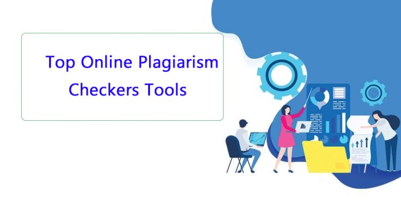 Top Free Online Plagiarism Checkers Tools in 2019
