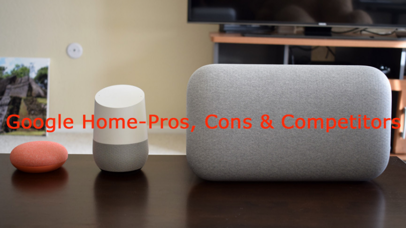 google home pros cons competitors