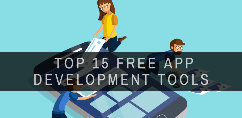 Top 15+ Free Mobile App Development Tools 2019