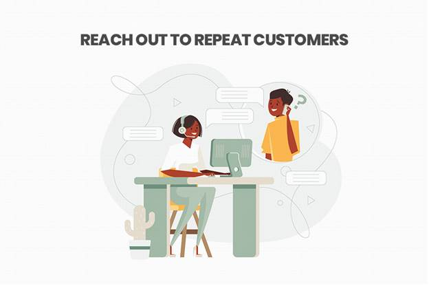 Reach Out to Repeat Customers