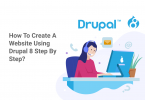 How to Create a Website Using Drupal 8 Step By Step?
