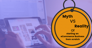 Myths and Realities of Starting an Ecommerce Business