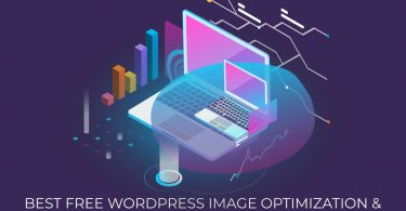 Best Free WordPress Image Optimization & Compression Plugins