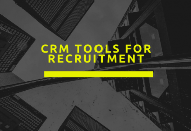 CRM Tools for Recruitment