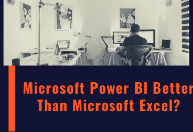 Microsoft Power BI better than Microsoft Excel