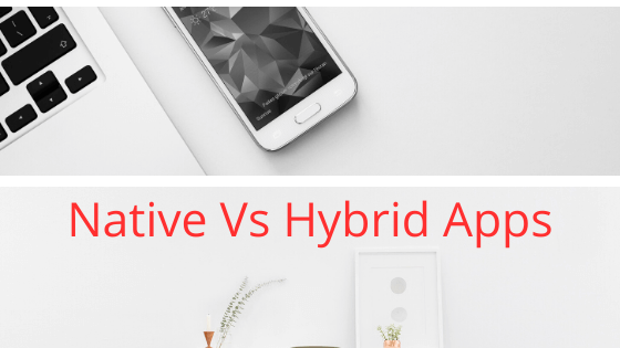 Native Vs Hybrid Apps