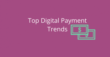 Digital Payment Trends