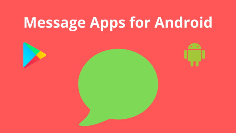 Message Apps for Android