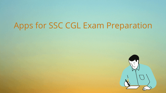 Apps for SSC CGL Exam Preparation