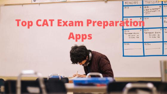 Top CAT Exam Preparation Apps