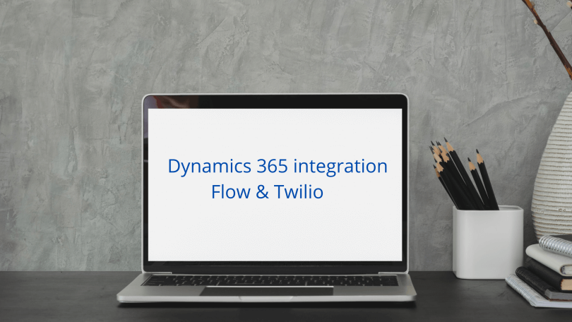 Dynamics-365-integration-with-Flow-and-Twilio