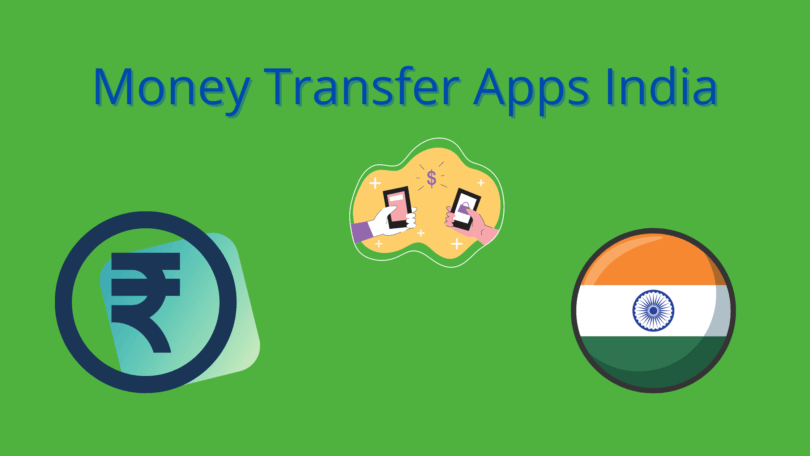 Money Transfer Apps India