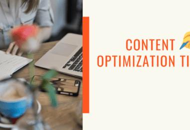 Content Optimization Tips