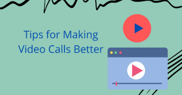 Useful Gadgets and Important Tips for Making Video Calls Better