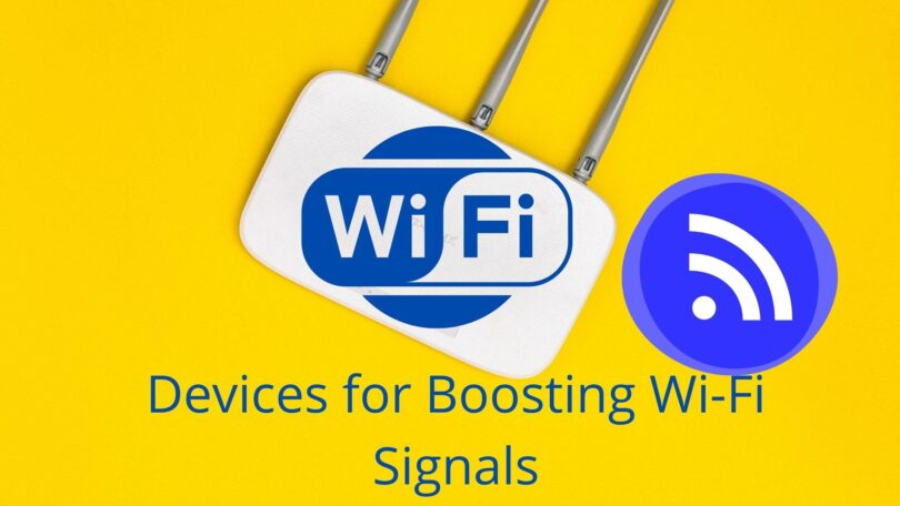 Devices for Boosting Wi-Fi Signals at Home