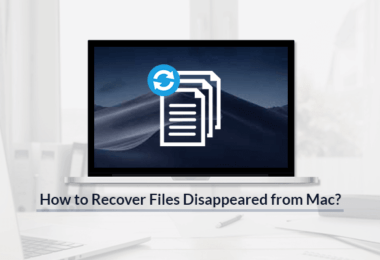 How to Recover Files Disappeared from Mac