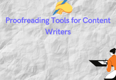 Proofreading Tools for Content Writers