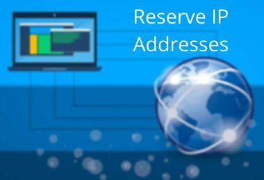 Reserve IP Addresses for A Device on A Wi-Fi Network