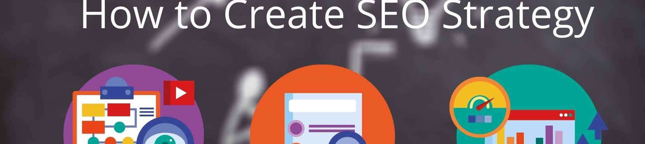 How to Create an SEO Strategy