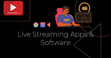 Live Streaming Apps & Software