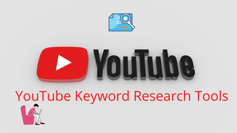 YouTube Keyword Research Tools