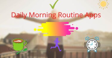 Daily Morning Routine Apps
