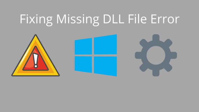 Fixing Missing DLL File Error
