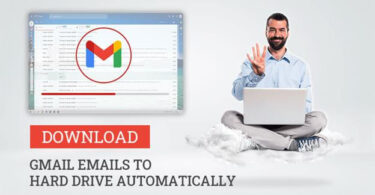 Methods to Download Gmail Emails to Hard Drive Automatically