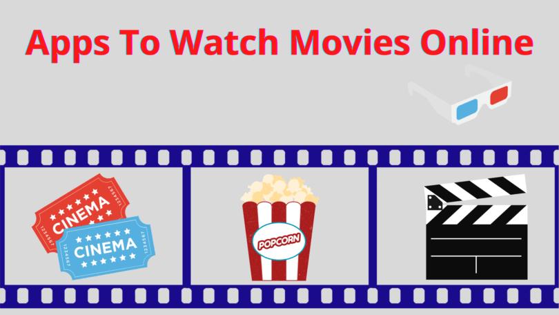 30+ Best Free Movie Apps To Watch Movies Online