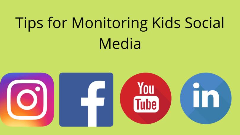 Tips for Monitoring Kids Social Media