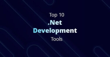 Best 10 .NET Development Tools that should be used by developers