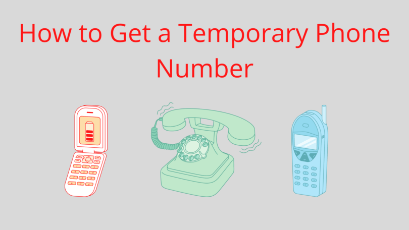 How to Get a Free Temporary Phone Number