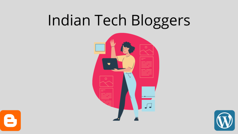 Indian Tech Bloggers