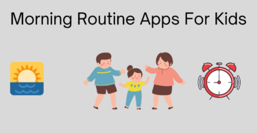 Morning Routine Apps For Kids