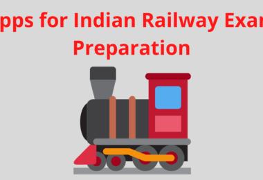 Best Apps for Indian Railway Exam Preparation