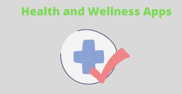 Health and Wellness Apps