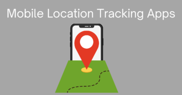 Mobile Location Tracking Apps